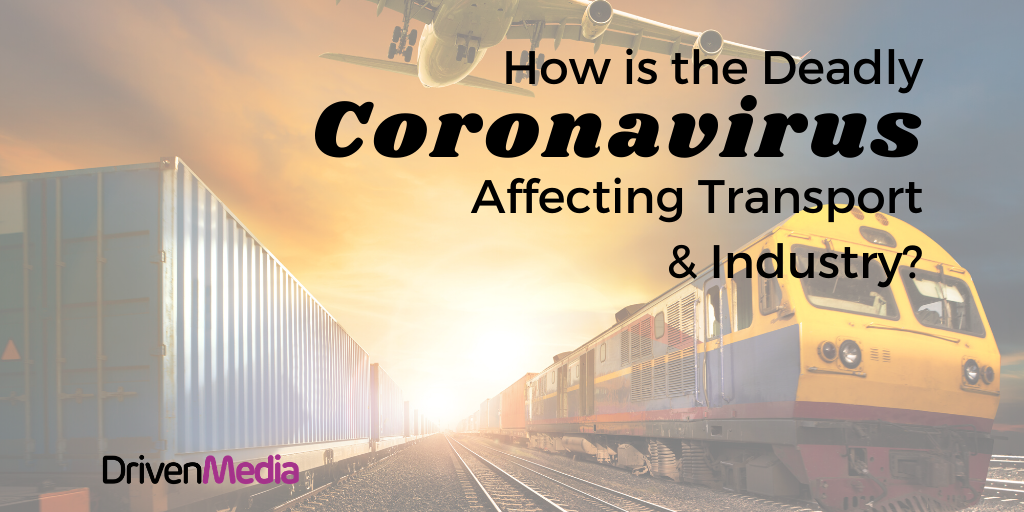 blog cover image with title How Might The Deadly coronavirus affect transport and industry